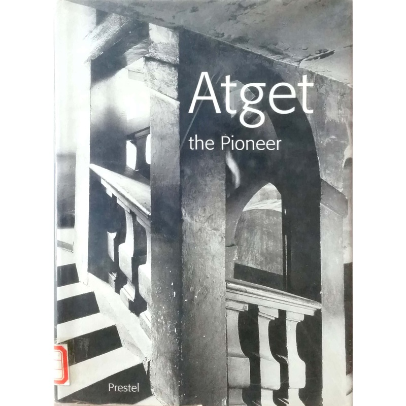 Atget The Pioneer