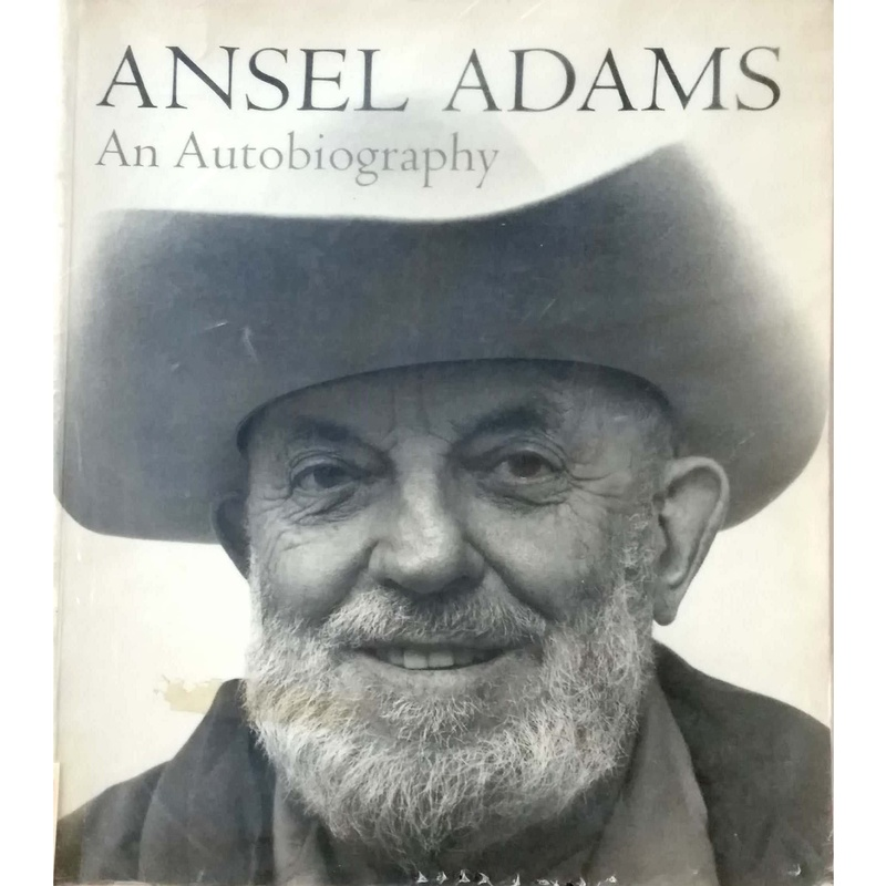 Ansel Adams An Autobiography