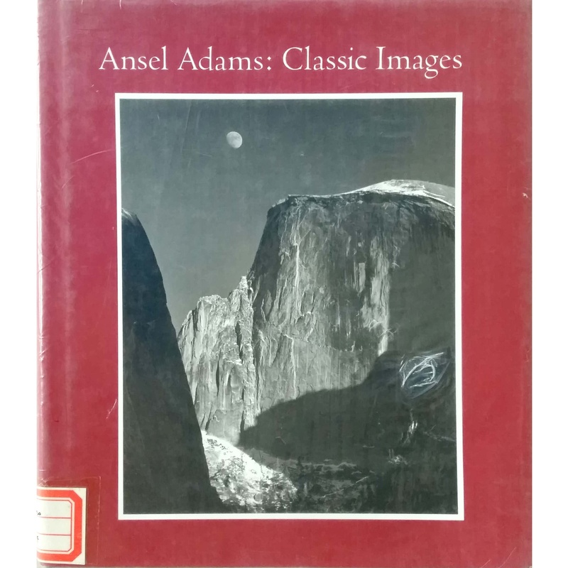 Adams Ansel: Classic Images